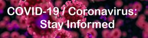 COVID-19: Stay Informed
