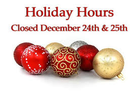 Closed Christmas Eve, Christmas Day and Dec 26th