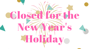 Closed New Year's Eve and New Year's Day